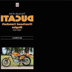 Book of the Ducati Overhead Camshaft Singles : 1955-1974, Ha