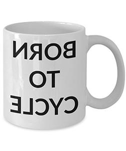 Cycling Mug, Funny Born To Cycle Coffee Tea Cup, Road Cyclis